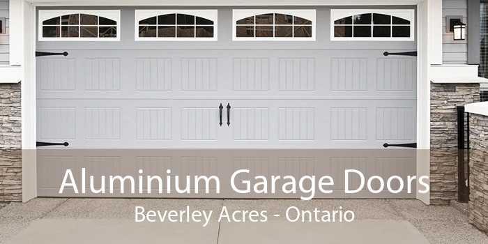 Aluminium Garage Doors Beverley Acres - Ontario