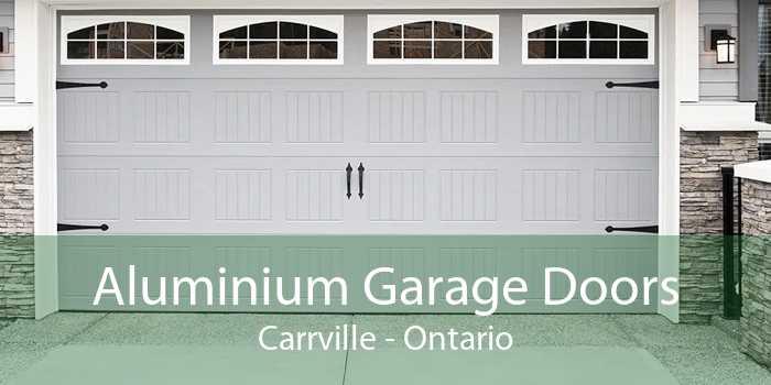 Aluminium Garage Doors Carrville - Ontario