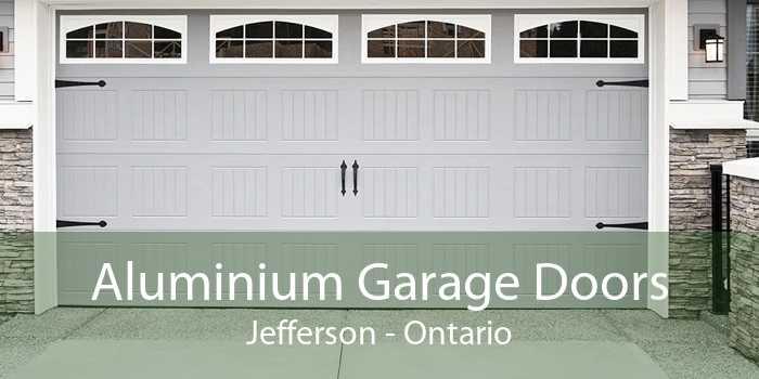 Aluminium Garage Doors Jefferson - Ontario