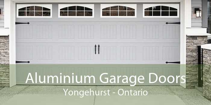 Aluminium Garage Doors Yongehurst - Ontario