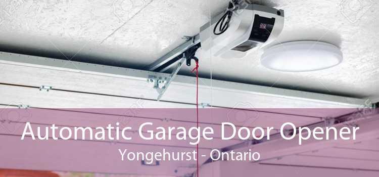 Automatic Garage Door Opener Yongehurst - Ontario
