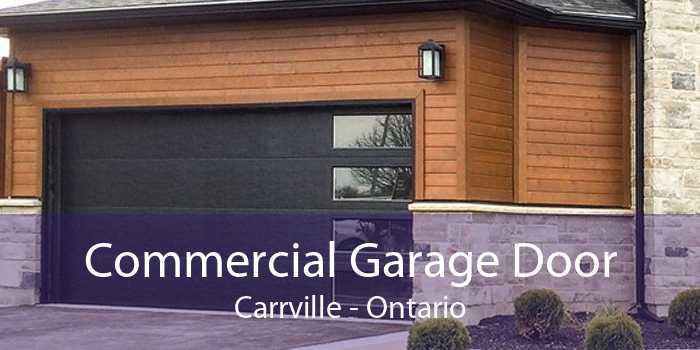 Commercial Garage Door Carrville - Ontario