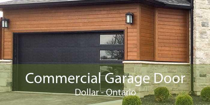 Commercial Garage Door Dollar - Ontario