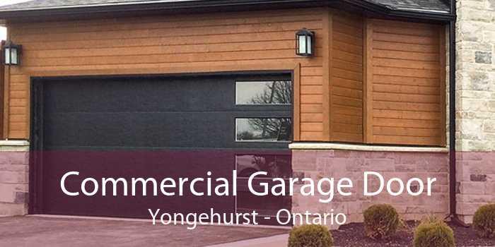 Commercial Garage Door Yongehurst - Ontario