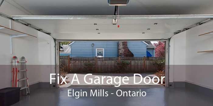 Fix A Garage Door Elgin Mills - Ontario