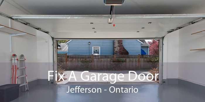 Fix A Garage Door Jefferson - Ontario