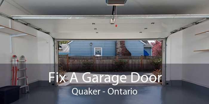 Fix A Garage Door Quaker - Ontario