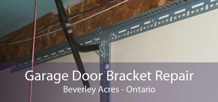 Garage Door Bracket Repair Beverley Acres - Ontario