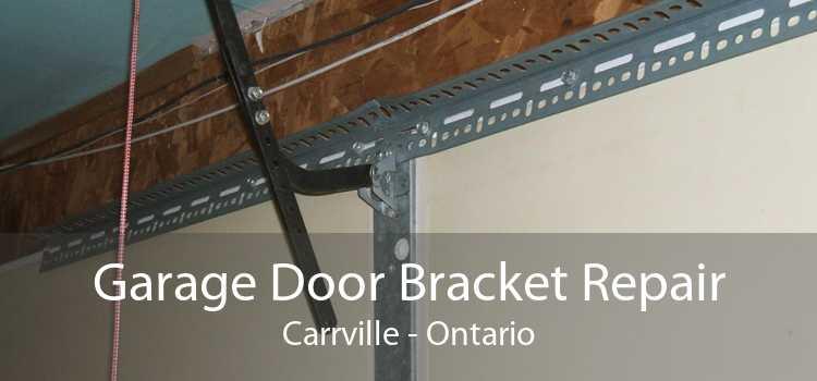 Garage Door Bracket Repair Carrville - Ontario