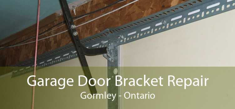 Garage Door Bracket Repair Gormley - Ontario
