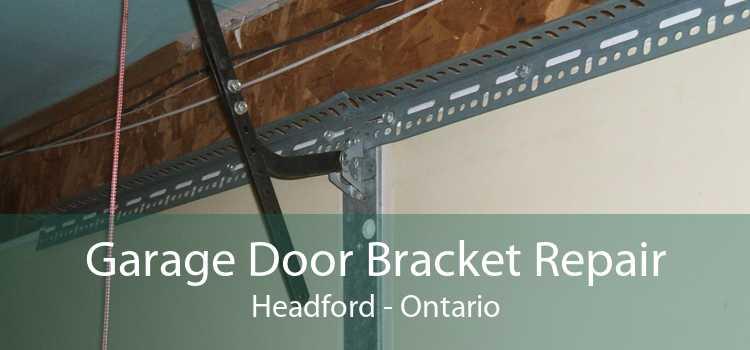 Garage Door Bracket Repair Headford - Ontario