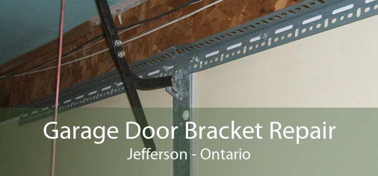 Garage Door Bracket Repair Jefferson - Ontario