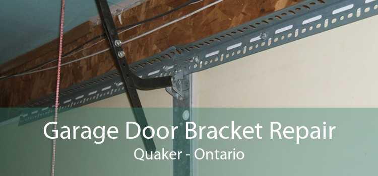 Garage Door Bracket Repair Quaker - Ontario
