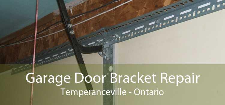 Garage Door Bracket Repair Temperanceville - Ontario