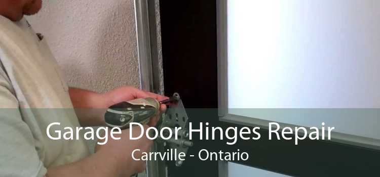 Garage Door Hinges Repair Carrville - Ontario