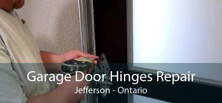 Garage Door Hinges Repair Jefferson - Ontario