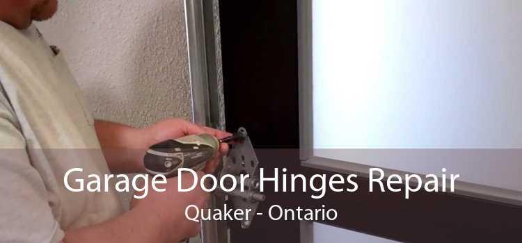 Garage Door Hinges Repair Quaker - Ontario
