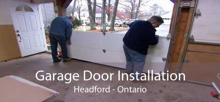 Garage Door Installation Headford - Ontario