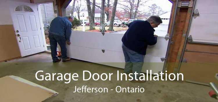 Garage Door Installation Jefferson - Ontario