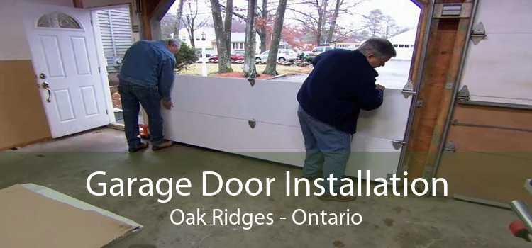 Garage Door Installation Oak Ridges - Ontario