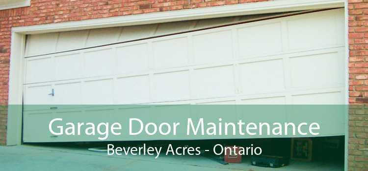 Garage Door Maintenance Beverley Acres - Ontario
