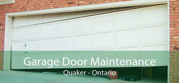 Garage Door Maintenance Quaker - Ontario