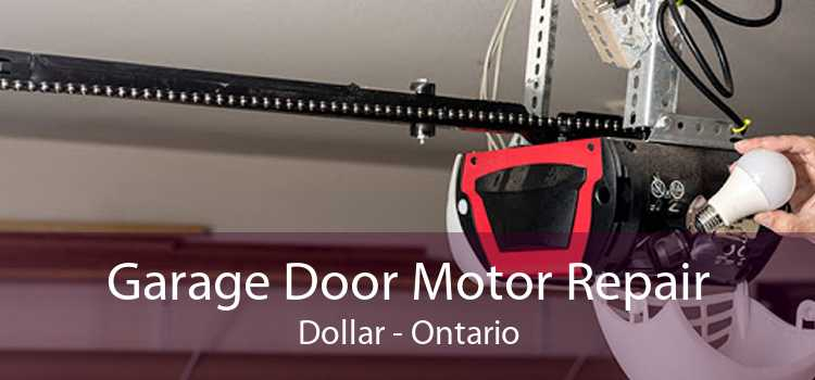 Garage Door Motor Repair Dollar - Ontario