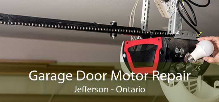 Garage Door Motor Repair Jefferson - Ontario
