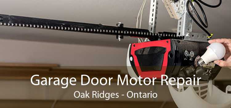 Garage Door Motor Repair Oak Ridges - Ontario