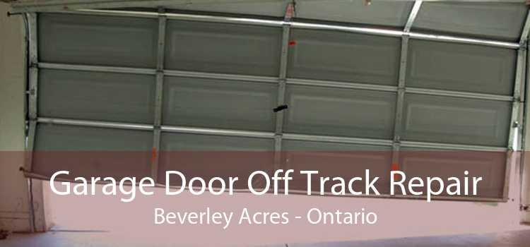 Garage Door Off Track Repair Beverley Acres - Ontario