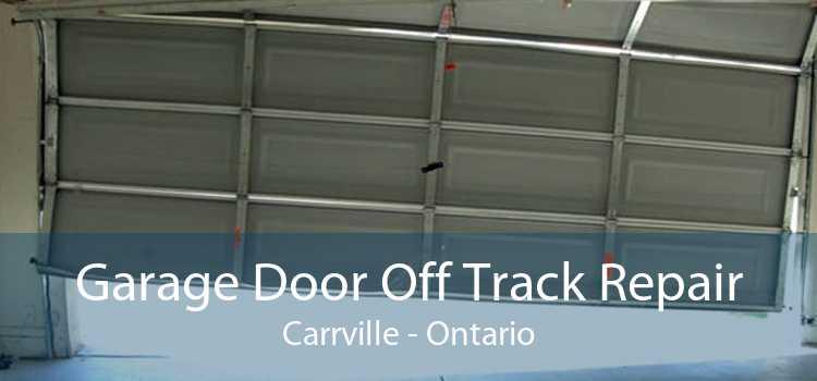 Garage Door Off Track Repair Carrville - Ontario