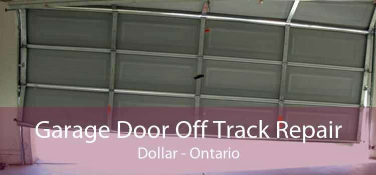 Garage Door Off Track Repair Dollar - Ontario
