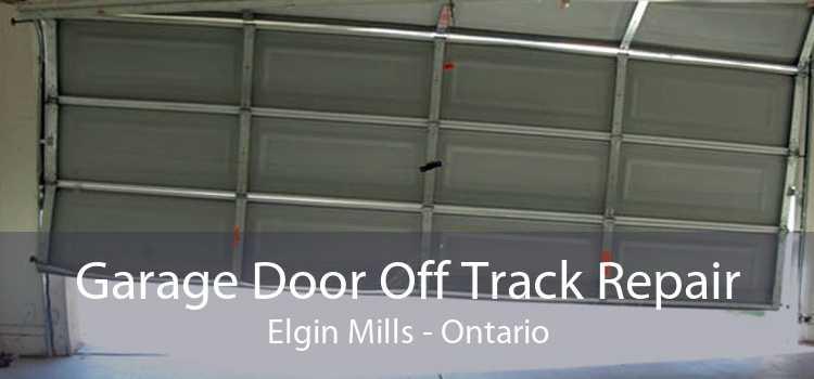 Garage Door Off Track Repair Elgin Mills - Ontario