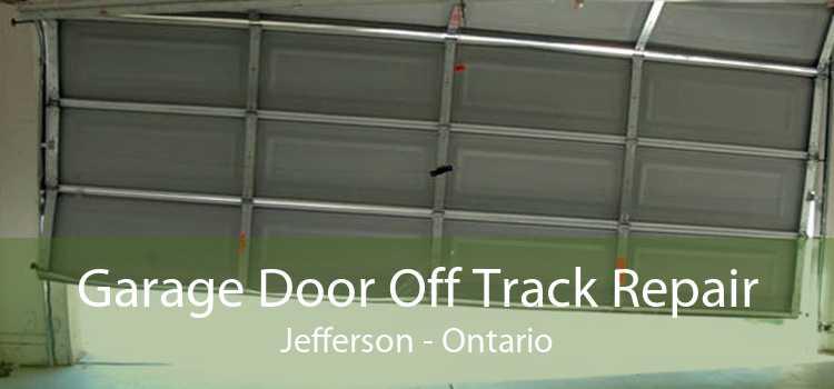 Garage Door Off Track Repair Jefferson - Ontario