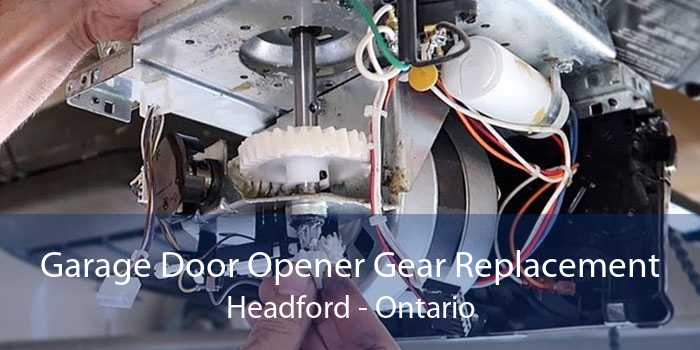 Garage Door Opener Gear Replacement Headford - Ontario