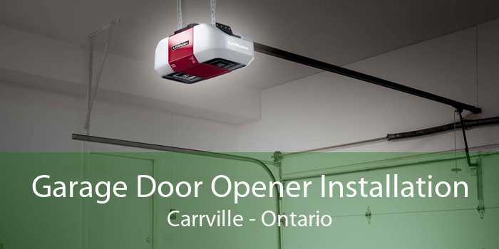 Garage Door Opener Installation Carrville - Ontario