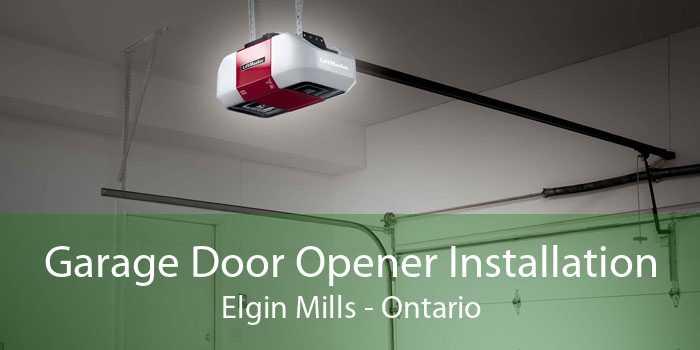 Garage Door Opener Installation Elgin Mills - Ontario