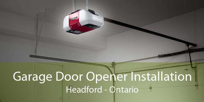 Garage Door Opener Installation Headford - Ontario