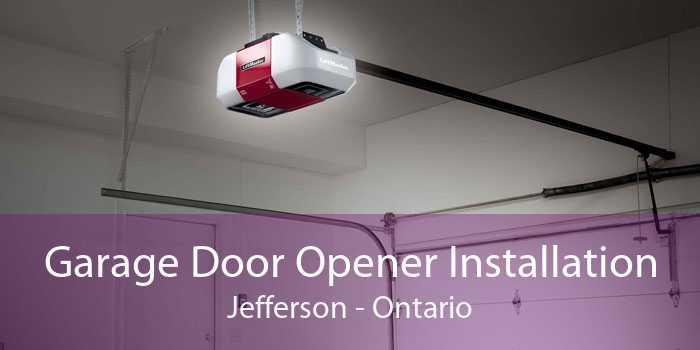 Garage Door Opener Installation Jefferson - Ontario
