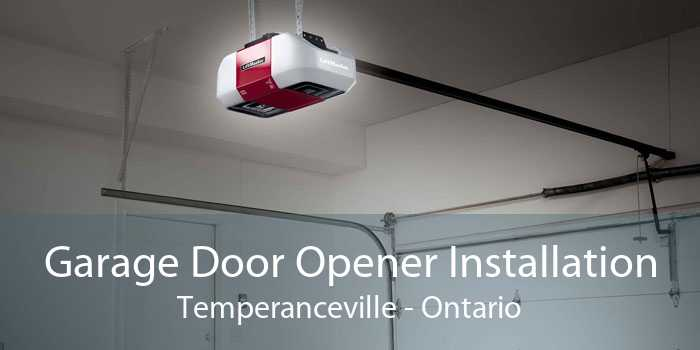 Garage Door Opener Installation Temperanceville - Ontario