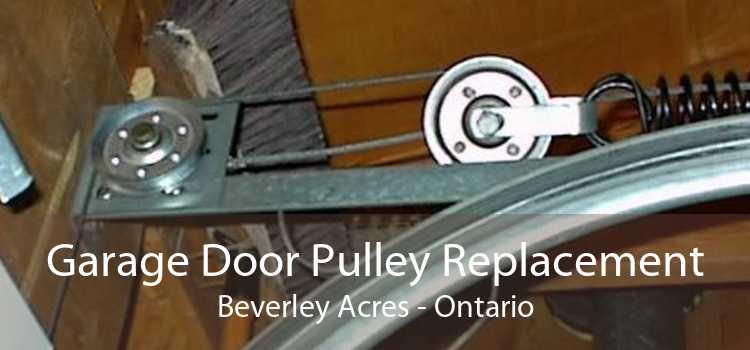 Garage Door Pulley Replacement Beverley Acres - Ontario