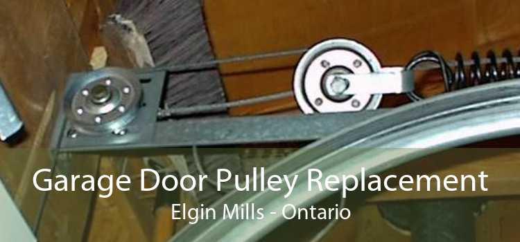 Garage Door Pulley Replacement Elgin Mills - Ontario