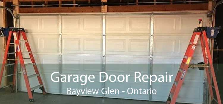 Garage Door Repair Bayview Glen - Ontario