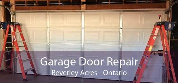 Garage Door Repair Beverley Acres - Ontario