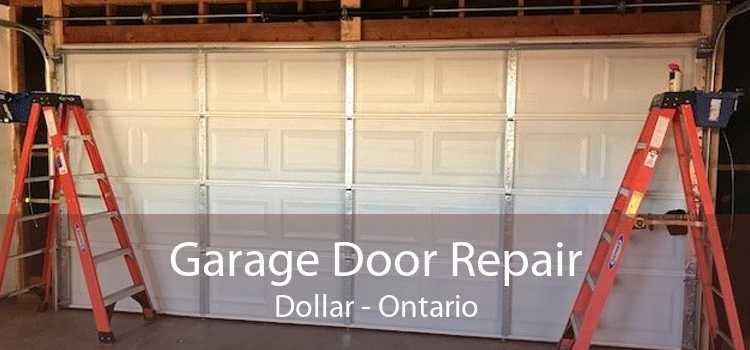 Garage Door Repair Dollar - Ontario