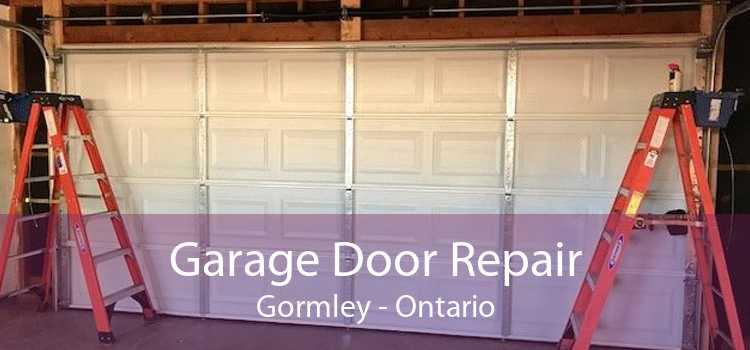 Garage Door Repair Gormley - Ontario