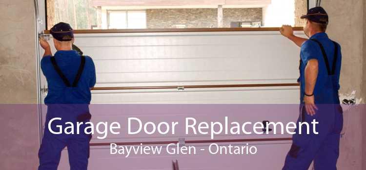 Garage Door Replacement Bayview Glen - Ontario