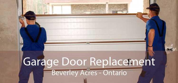 Garage Door Replacement Beverley Acres - Ontario