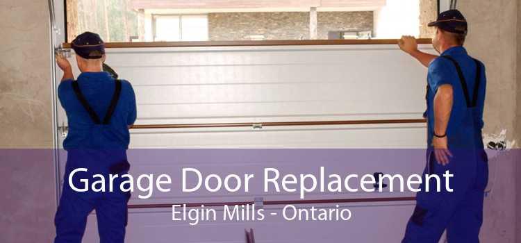 Garage Door Replacement Elgin Mills - Ontario