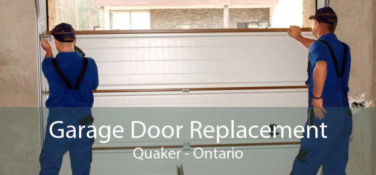 Garage Door Replacement Quaker - Ontario